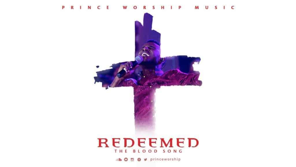ps prince worship redeemed